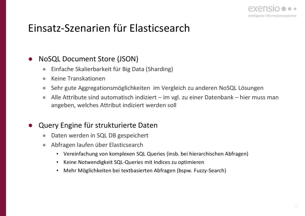 10 Einsatz-Szenarien für Elasticsearch ● NoSQL ...