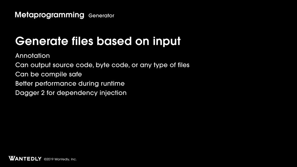 ©2019 Wantedly, Inc. Generate files based on in...