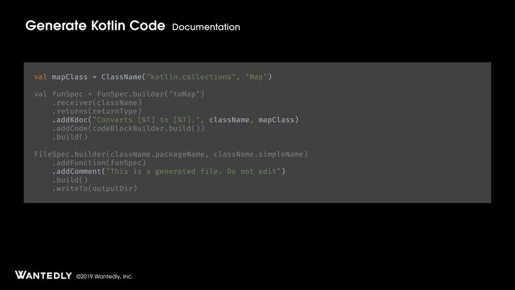 ©2019 Wantedly, Inc. Generate Kotlin Code Docum...