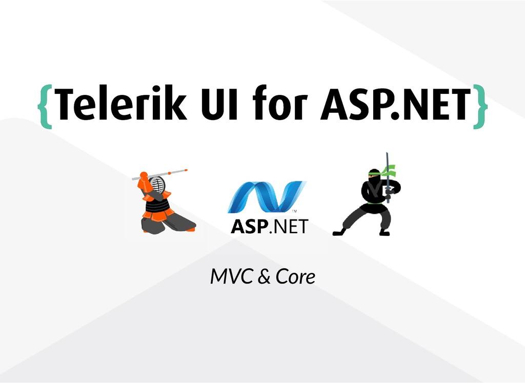 { {Telerik UI for ASP.NET Telerik UI for ASP.NE...
