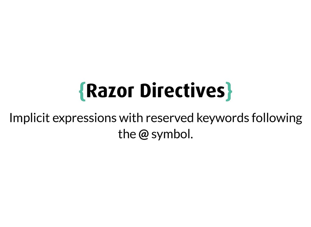 { {Razor Directives Razor Directives} } Implici...