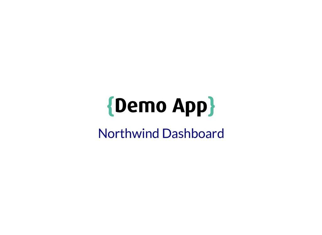 { {Demo App Demo App} } Northwind Dashboard