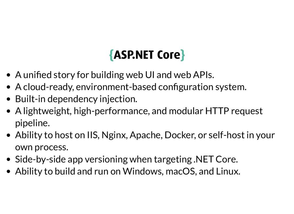 { {ASP.NET Core ASP.NET Core} } A uni ed story ...