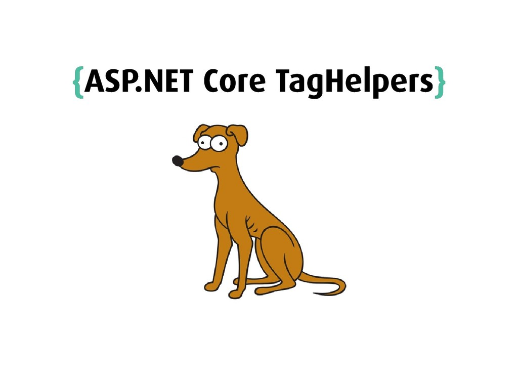{ {ASP.NET Core TagHelpers ASP.NET Core TagHelp...