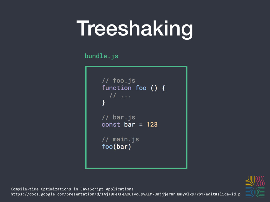 Treeshaking Compile-time Optimizations in JavaS...