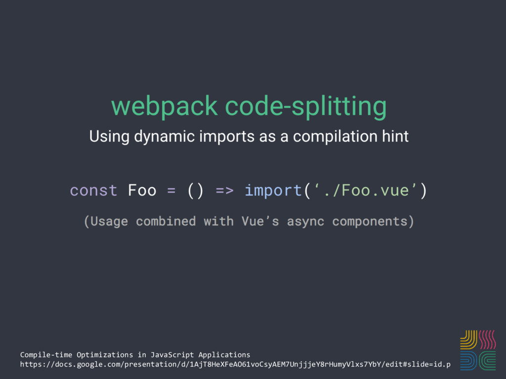 Compile-time Optimizations in JavaScript Applic...
