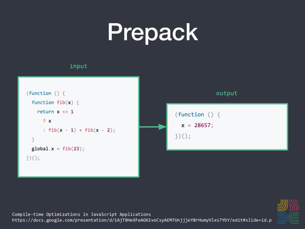 Prepack Compile-time Optimizations in JavaScrip...