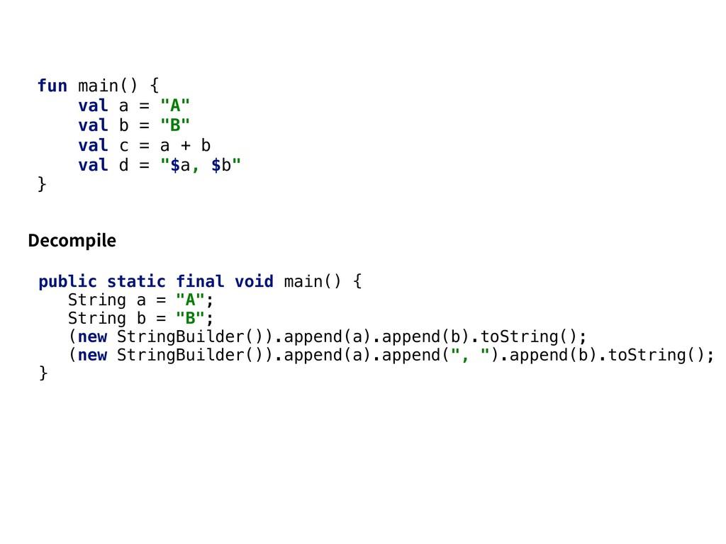 """fun main() { val a = """"A"""" val b = """"B"""" val c = a ..."""