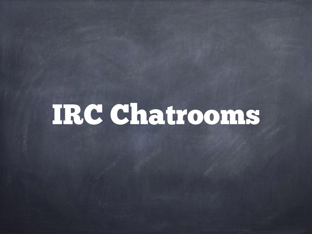 IRC Chatrooms