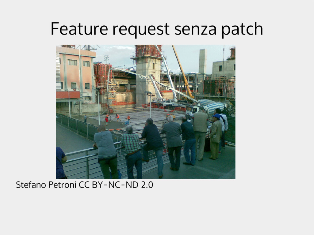 Feature request senza patch Stefano Petroni CC ...