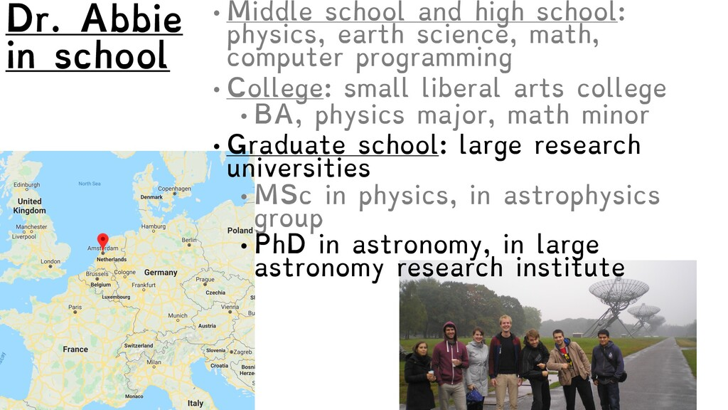 • Middle school and high school: physics, earth...