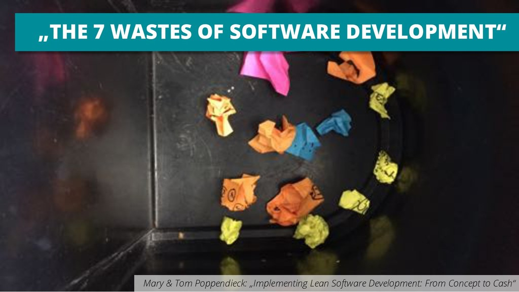 """THE 7 WASTES OF SOFTWARE DEVELOPMENT"" Mary & T..."