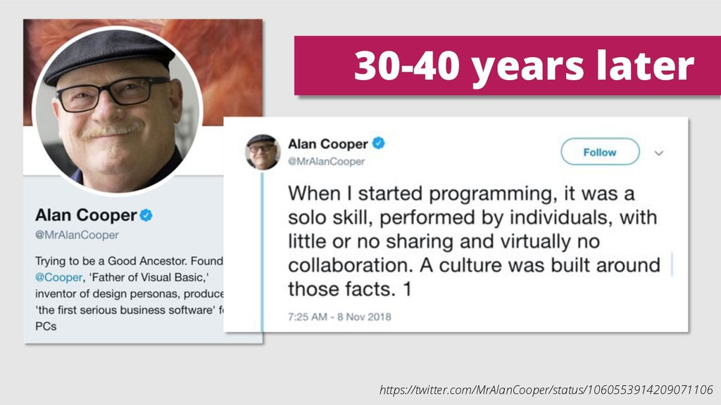 30-40 years later https://twitter.com/MrAlanCoo...