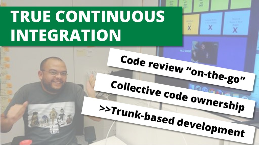 "TRUE CONTINUOUS INTEGRATION Code review ""on-the..."