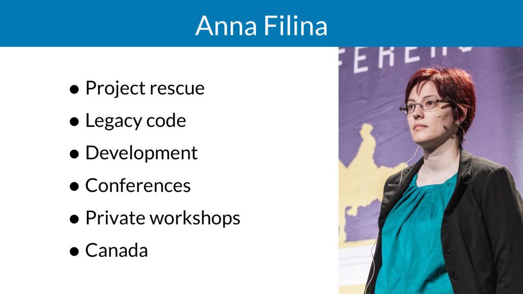 Anna Filina • Project rescue • Legacy code • De...