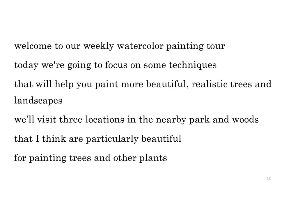 welcome to our weekly watercolor painting tour ...