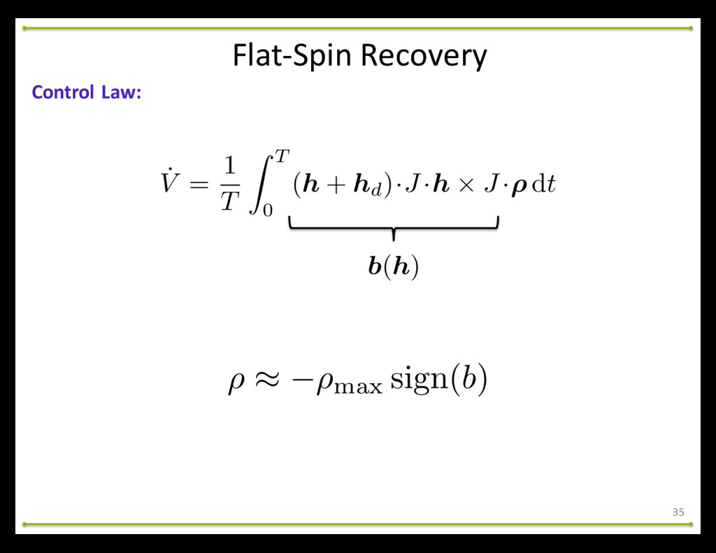 Flat-‐Spin Recovery 35 Control Law: ˙ V ...