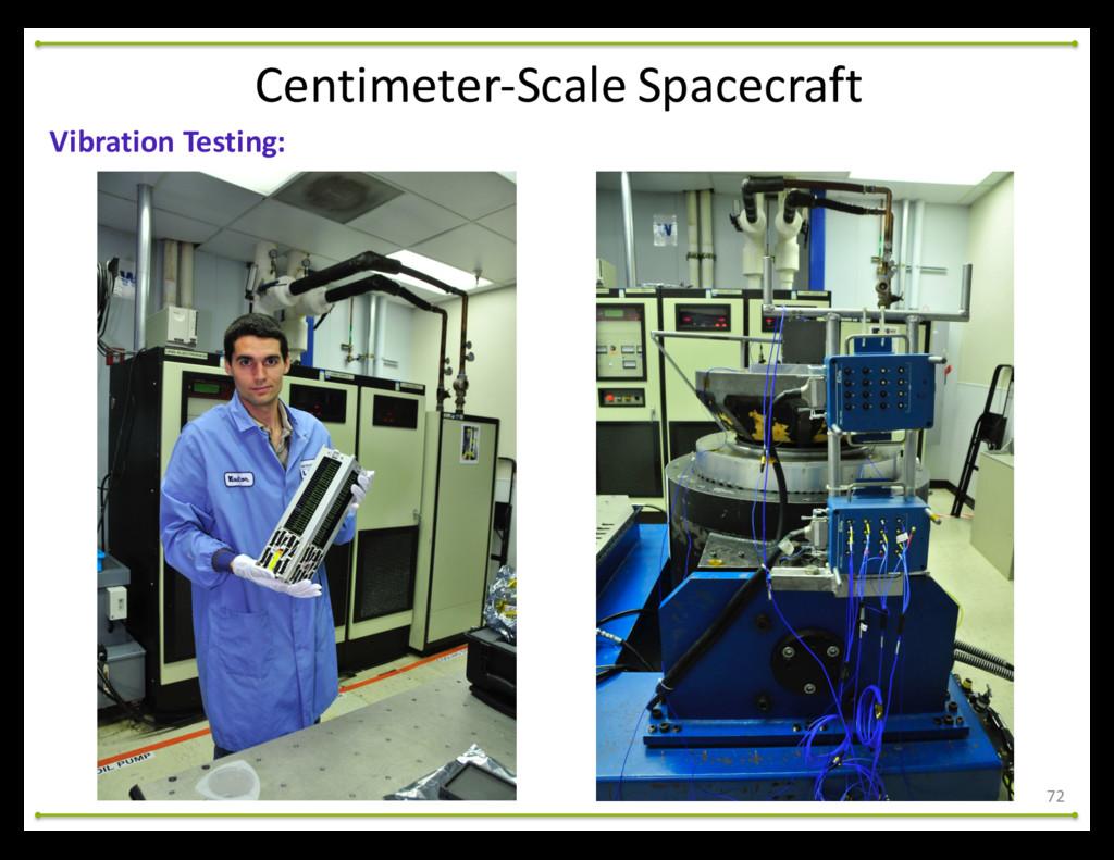 72 Vibration Testing: Centimeter-‐Scale ...