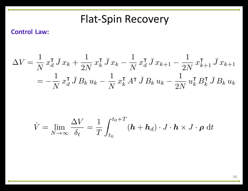 Flat-‐Spin Recovery 90 Control Law: V = ...