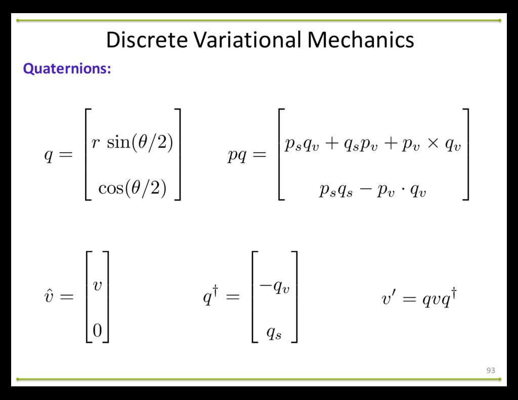 93 Quaternions: Discrete Variational Mech...