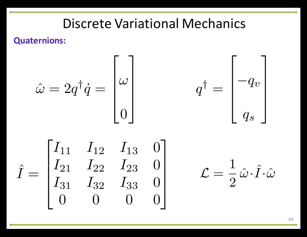 94 Quaternions: Discrete Variational Mech...