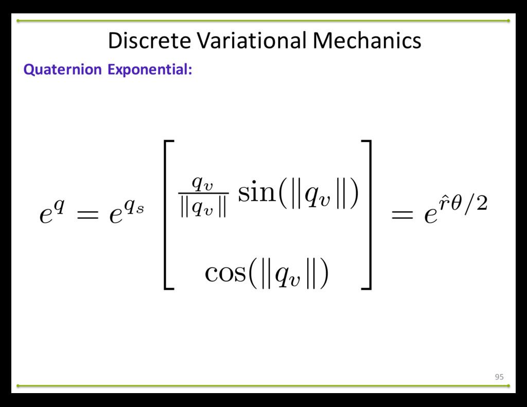 95 Quaternion Exponential: Discrete Varia...