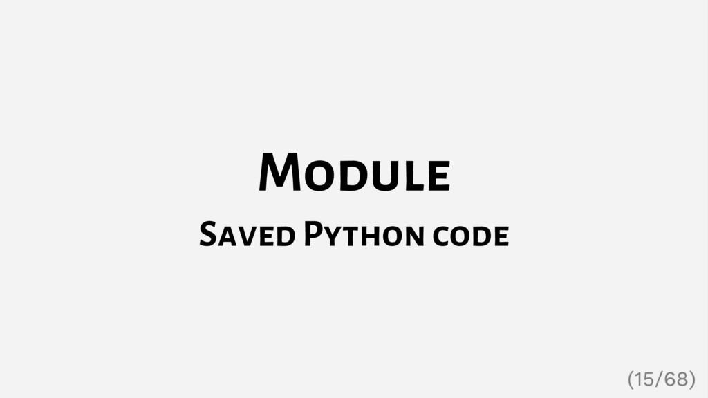 Module Saved Python code