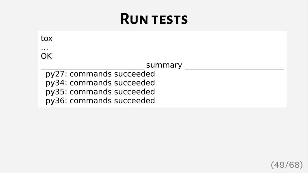 Run tests tox … OK ___________________________ ...