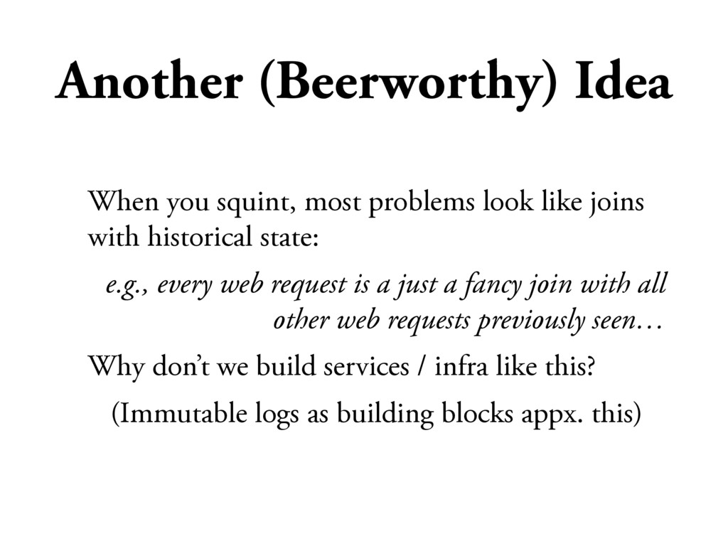 Another (Beerworthy) Idea When you squint, most...