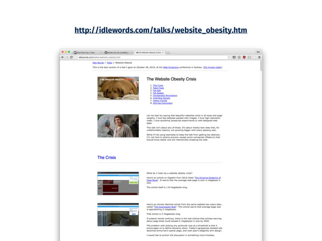 http://idlewords.com/talks/website_obesity.htm