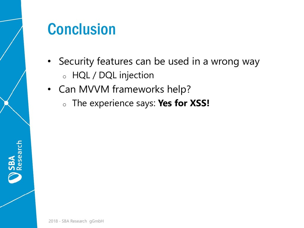 Conclusion • Security features can be used in a...