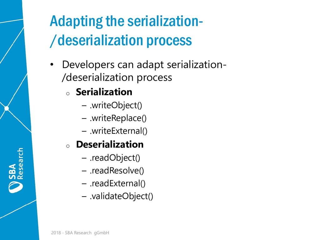 Adapting the serialization- /deserialization pr...