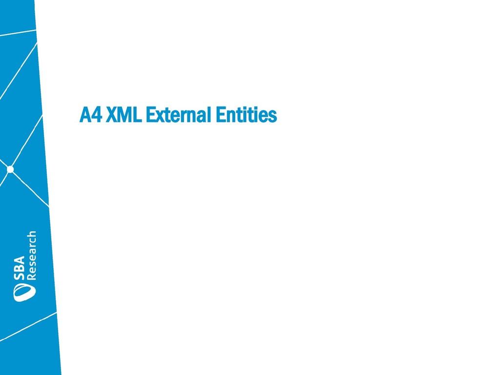 A4 XML External Entities