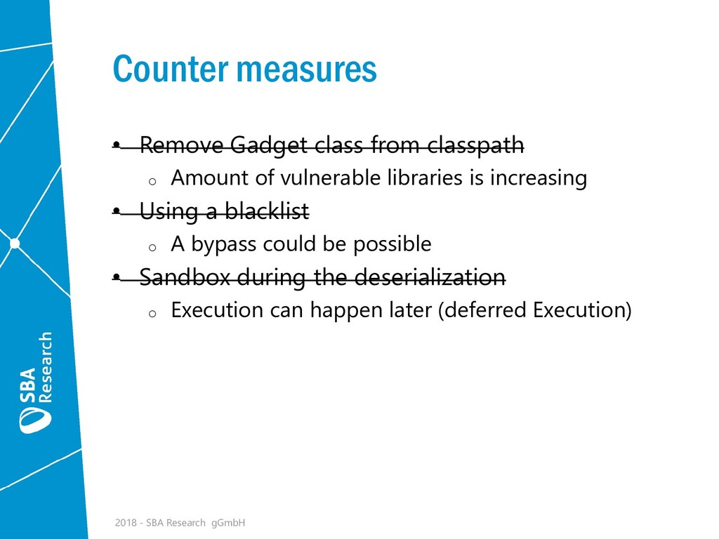 Counter measures • Remove Gadget class from cla...