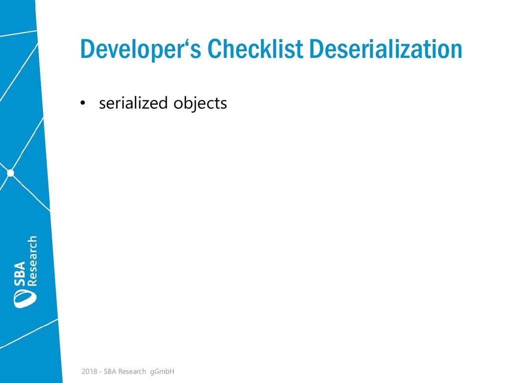 Developer's Checklist Deserialization • seriali...