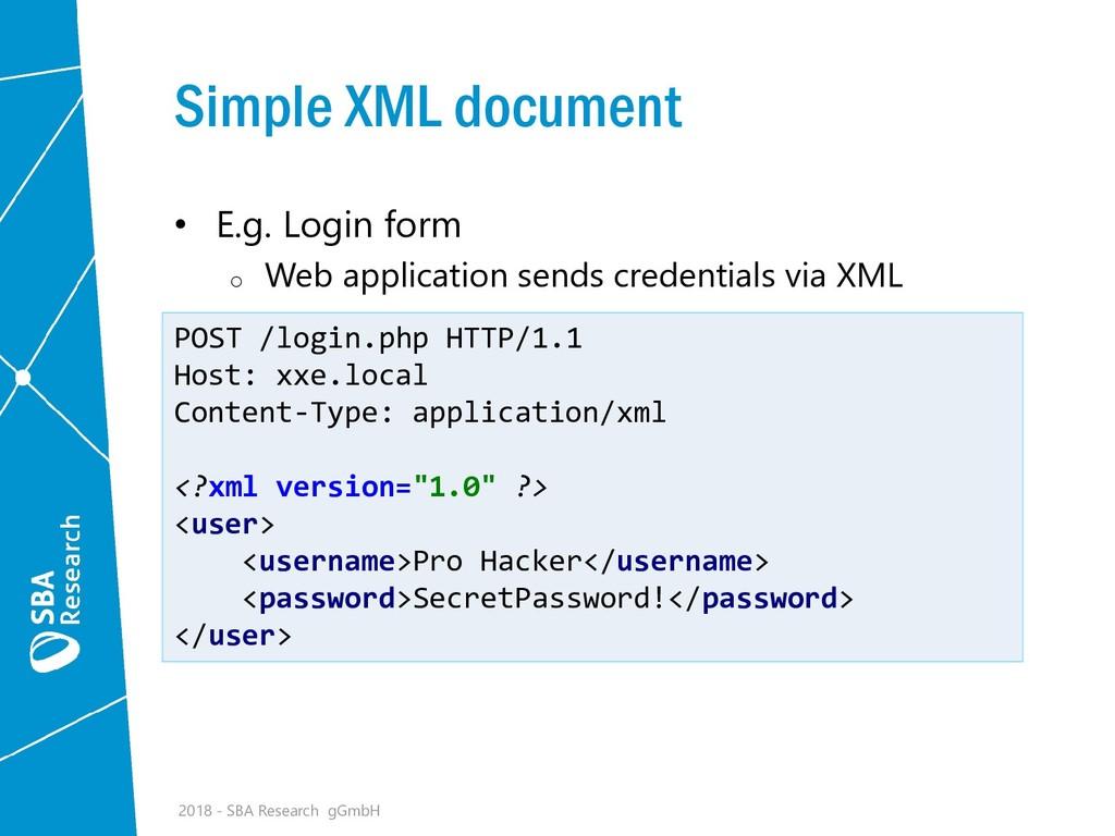 Simple XML document • E.g. Login form o Web app...