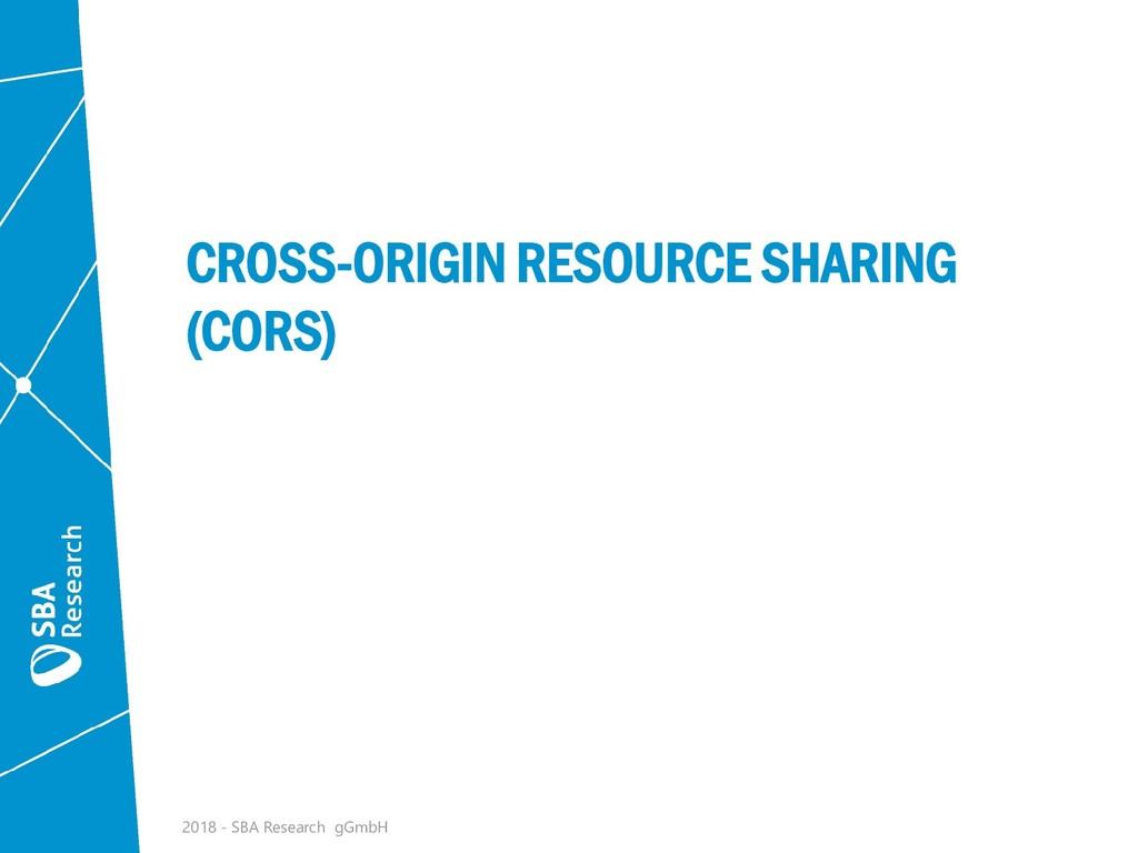 CROSS-ORIGIN RESOURCE SHARING (CORS) 2018 - SBA...