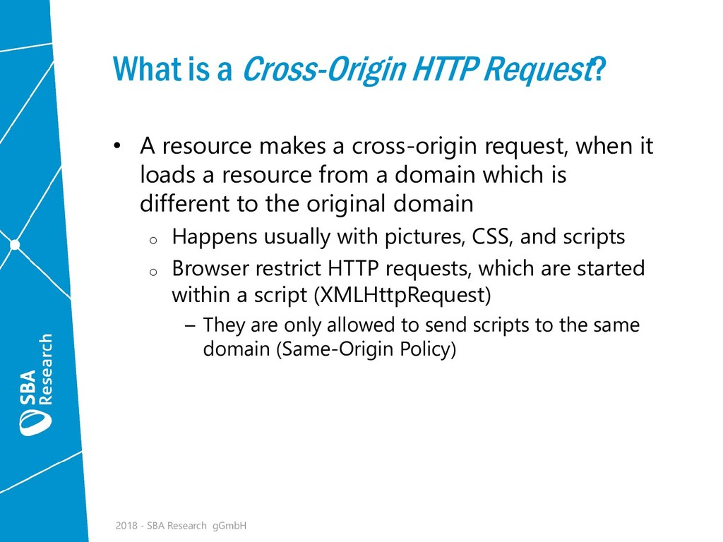 What is a Cross-Origin HTTP Request? • A resour...
