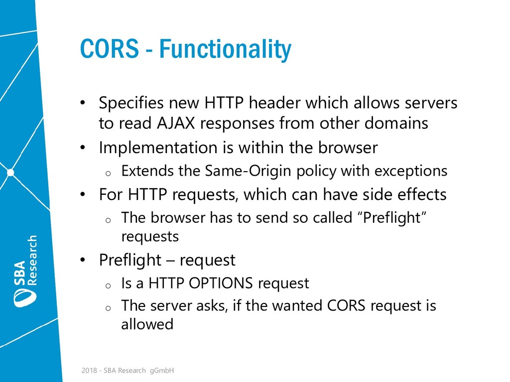 CORS - Functionality • Specifies new HTTP heade...
