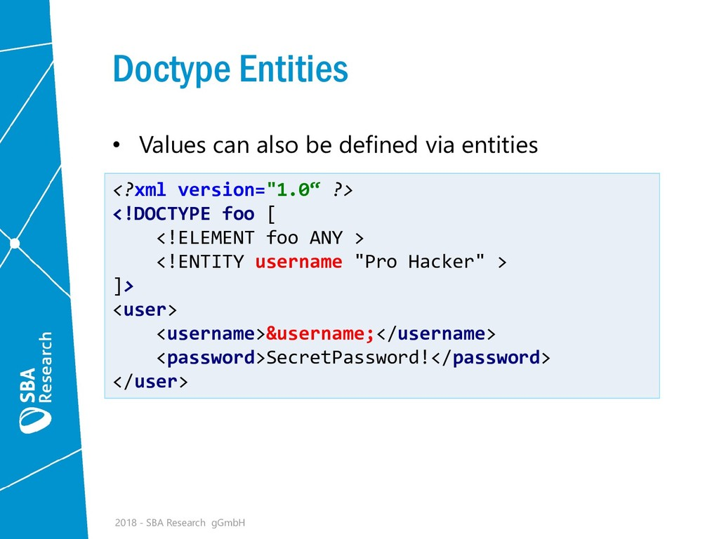 Doctype Entities • Values can also be defined v...