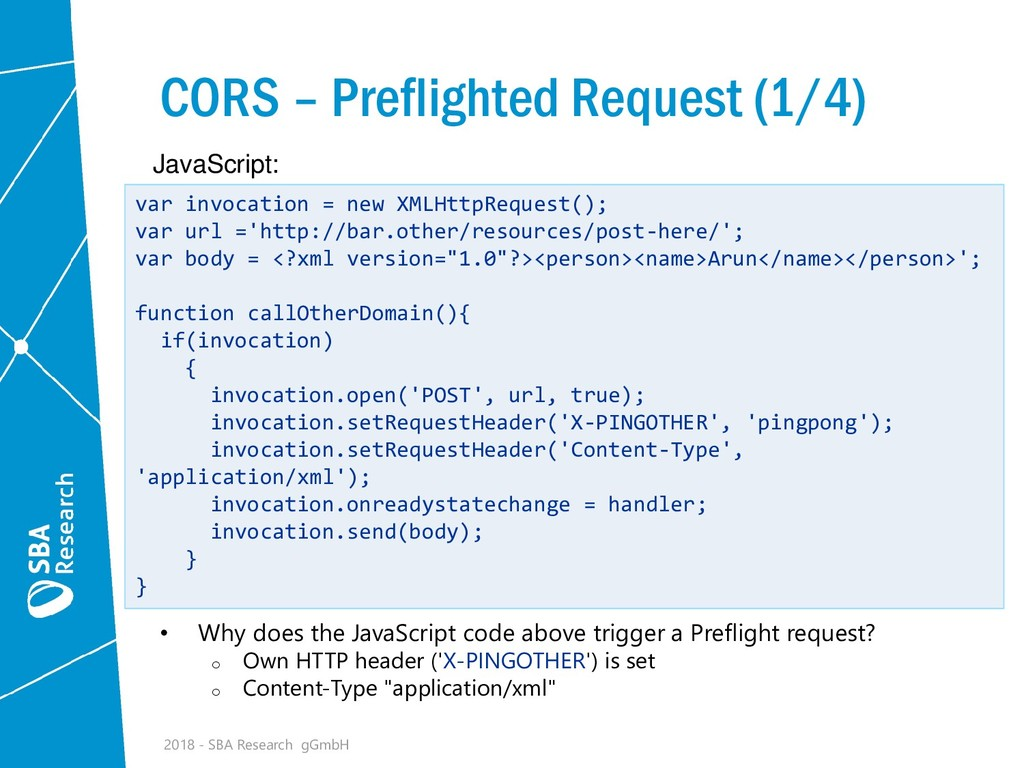 CORS – Preflighted Request (1/4) • Why does the...