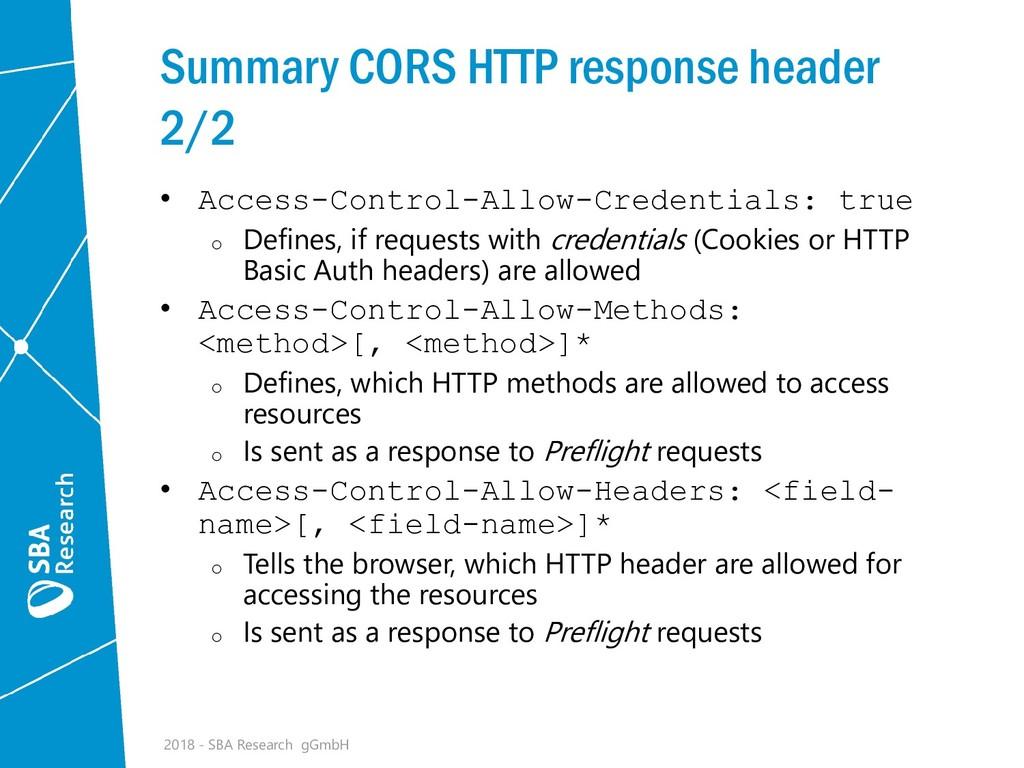 Summary CORS HTTP response header 2/2 • Access-...