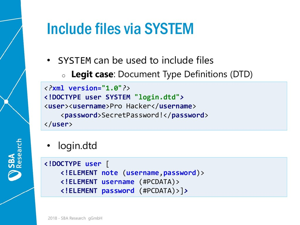 Include files via SYSTEM • SYSTEM can be used t...