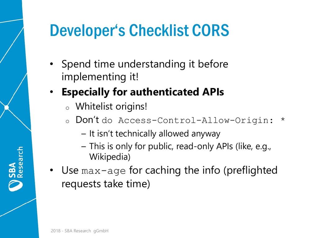 Developer's Checklist CORS • Spend time underst...