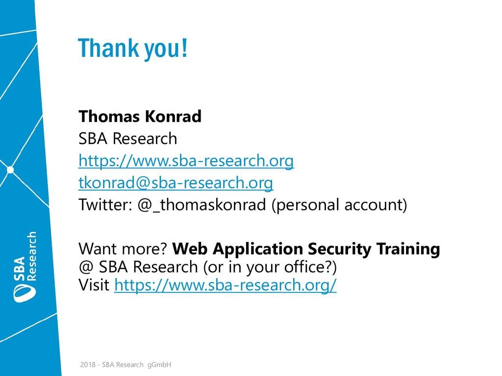 Thank you! Thomas Konrad SBA Research https://w...