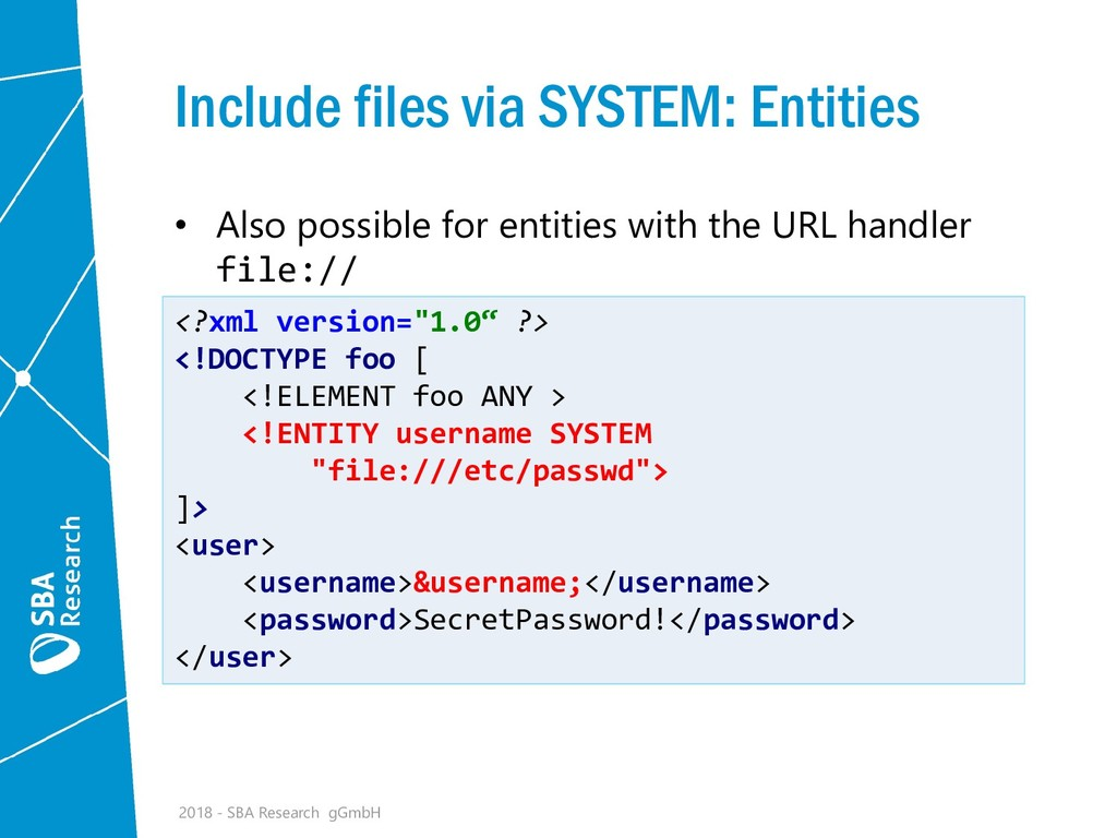 Include files via SYSTEM: Entities • Also possi...