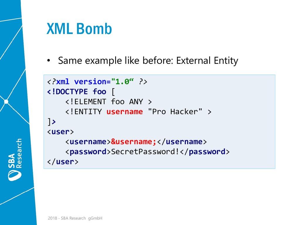 XML Bomb • Same example like before: External E...
