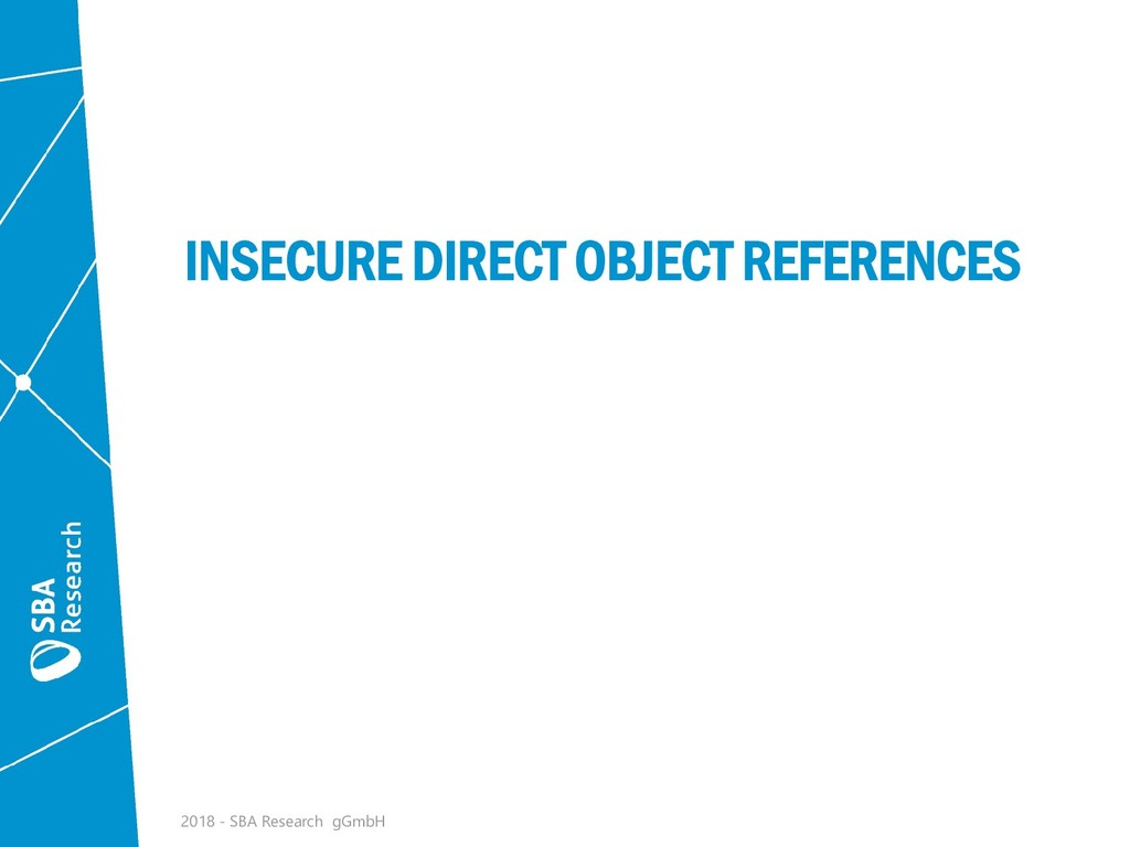 INSECURE DIRECT OBJECT REFERENCES 2018 - SBA Re...