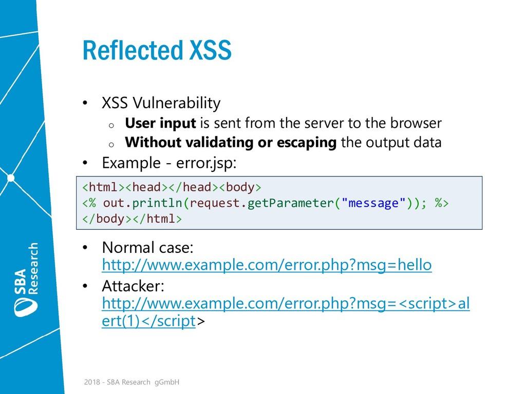 Reflected XSS • XSS Vulnerability o User input ...
