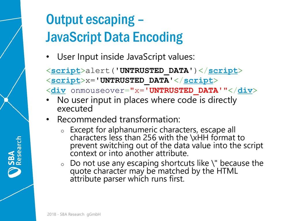Output escaping – JavaScript Data Encoding • Us...